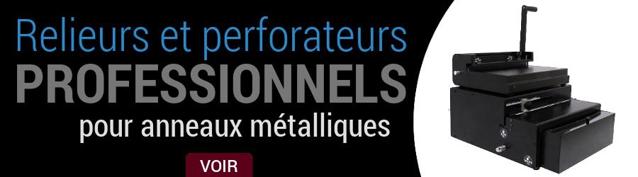 Perforelieurs professionnels pour anneaux métalliques