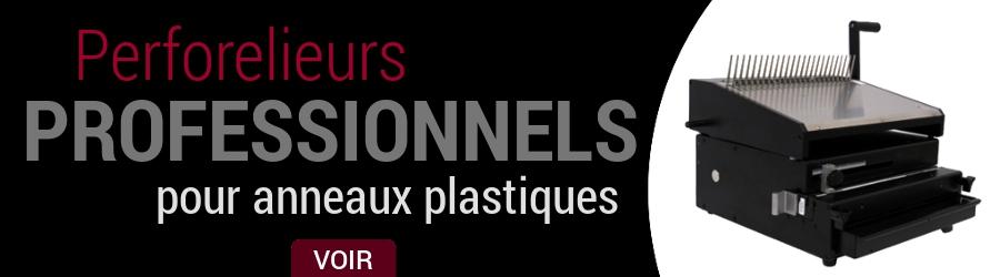 Relieuses et perforateurs pour anneaux plastiques